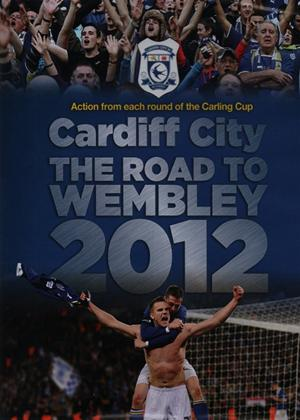 Cardiff City: The Road to Wembley: 2012 Online DVD Rental