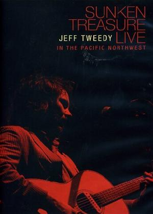 Rent Jeff Tweedy: Sunken Treasure: Live in the Pacific Northwest Online DVD Rental
