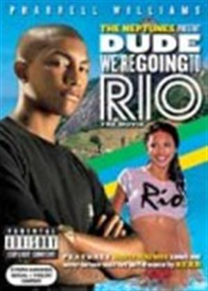 Rent The Neptunes: Dude We Are Going to Rio Online DVD Rental