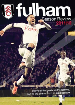 Fulham FC: End of Season Review 2011/2012 Online DVD Rental