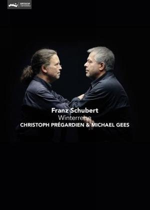 Rent Christoph Prégardien and Michael Gees: Schubert: Winterreise Online DVD Rental