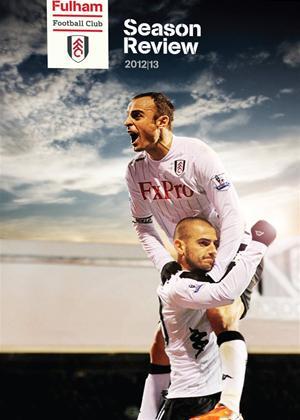 Fulham FC: End of Season Review 2012/2013 Online DVD Rental