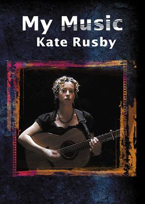Rent Kate Rusby: My Music Online DVD Rental