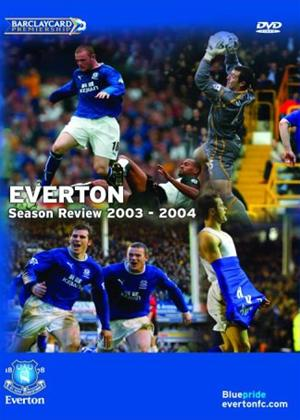 Everton FC: End of Season Review 2003-2004 Online DVD Rental