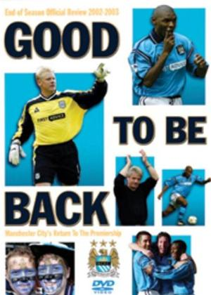 Rent Manchester City: End of Season Review 2002/03 (Good to Be Back) Online DVD Rental
