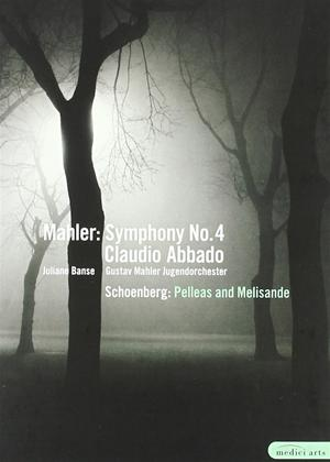 Rent Mahler: Symphony No 4/Schoenburg: Pelleas and Melisande (Abbado) Online DVD Rental