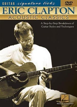 Rent Eric Clapton Acoustic Classics Online DVD Rental