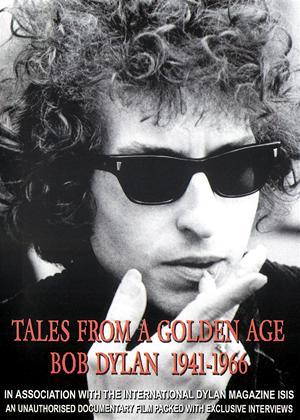 Rent Tales from a Golden Age: Bob Dylan 1941-1966 Online DVD Rental