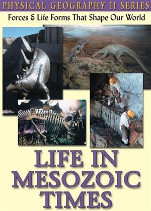 Physical Geography II: Life in Mesozoic Times Online DVD Rental