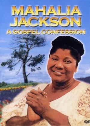 Rent Mahalia Jackson: A Gospel Confession Online DVD Rental