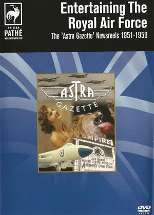 Entertaining the RAF -The Astra Gazette Newsreels 1951-1959 Online DVD Rental