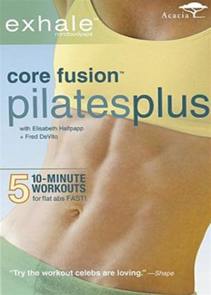 Rent Exhale: Core Fusion Pilates Plus Online DVD Rental