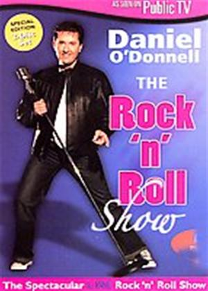 Rent Daniel O'Donnell: The Rock and Roll Show Online DVD Rental