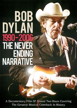 Rent Bob Dylan: 1990-2006 - The Never Ending Narrative Online DVD Rental