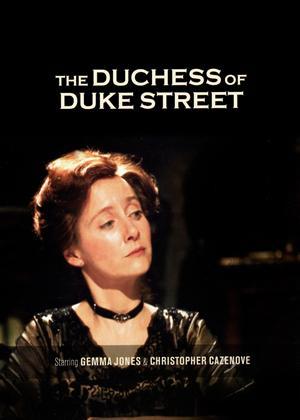 The Duchess of Duke Street Online DVD Rental