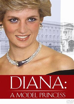 Rent Diana: A Model Princess Online DVD Rental