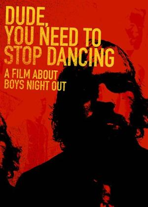 Boys Night Out: Dude You Need to Stop Dancing Online DVD Rental