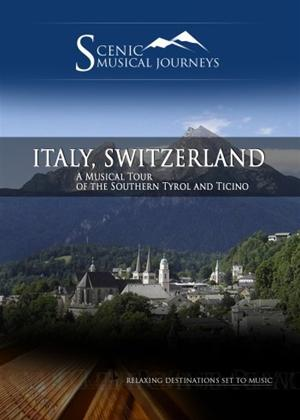 Rent A Musical Journey: Italy/Switzerland Southern Tyrol and Ticino Online DVD Rental