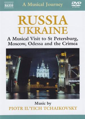 Rent A Musical Journey: Russia and Ukraine: St. Petersburg, Moscow, Odessa and the Crimea Online DVD Rental