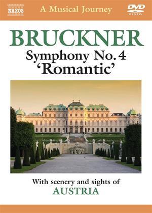 Rent A Musical Journey: Austria: Bruckner Sympony No.4 Online DVD Rental