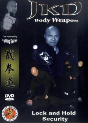 JKD Body Weapon: Lock and Hold Security Online DVD Rental