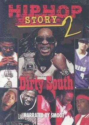 Hip Hop Story 2: Dirty South Online DVD Rental