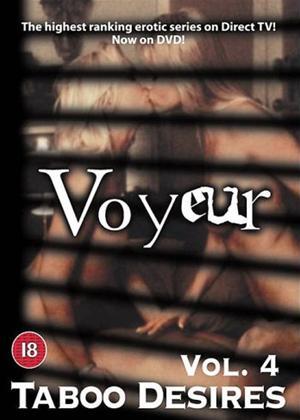 Rent Voyeur: Vol.4: Taboo Desires Online DVD Rental