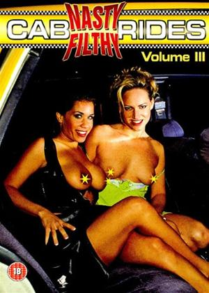 Rent Nasty Filthy Cab Rides: Vol.3 Online DVD Rental