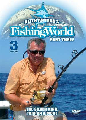 Rent Keith Arthur's Fishing World: Dorado, the Silver King and Tarpon: Part 3 Online DVD Rental