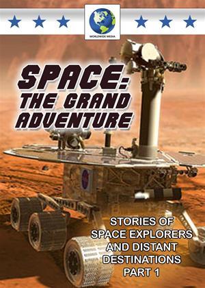 Rent Space: The Grand Adventure: Part 1 Online DVD Rental