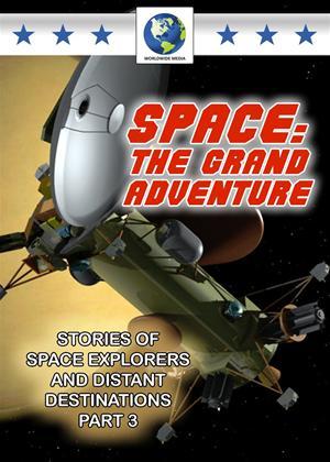 Rent Space: The Grand Adventure: Part 3 Online DVD Rental