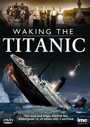 Rent Waking the Titanic Online DVD Rental
