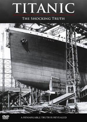 Titanic: The Shocking Truth Online DVD Rental