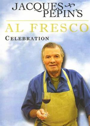 Rent Jacques Pepin: Al Fresco Celebration Online DVD Rental