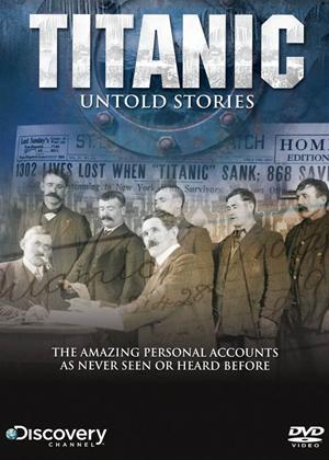 Rent Titanic: Untold Stories Online DVD Rental