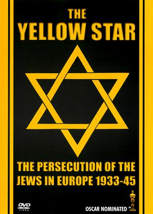 The Yellow Star: The Persecution of the Jews in Europe 1933-1945 Online DVD Rental
