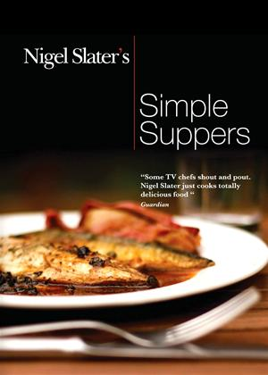 Nigel Slater's Simple Suppers Online DVD Rental