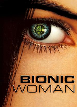 Bionic Woman Series (2007) Online DVD Rental