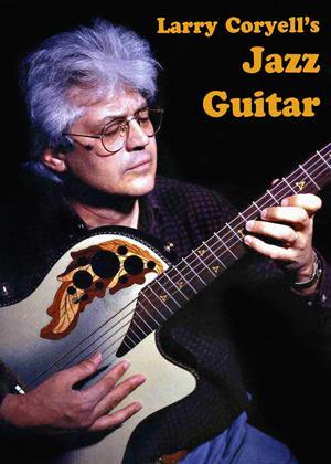 Larry Coryell's Jazz Guitar Online DVD Rental