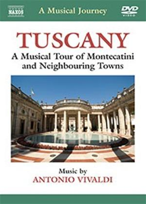 Rent A Musical Journey: Tuscany: A Musical Tour of Montecatini and Neighbouring Towns Online DVD Rental