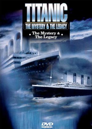 Rent Titanic: The Mystery and the Legacy Online DVD Rental