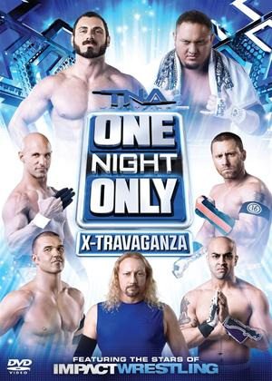 Rent TNA Wrestling: One Night Only: X-travaganza Online DVD Rental