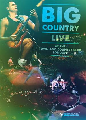 Big Country: Live at the Town and Country Club 1990 Online DVD Rental