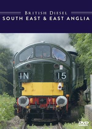 British Diesel Trains: The South East and East Anglia Online DVD Rental