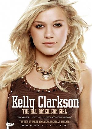 Rent Kelly Clarkson: The All-American Girl Online DVD Rental