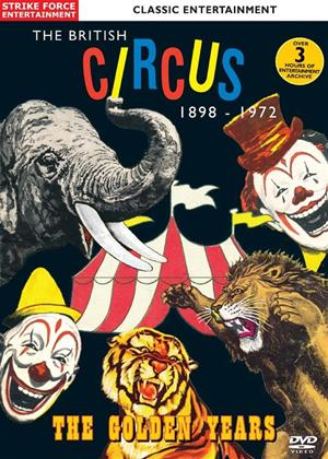 Rent The British Circus 1898-1972: The Golden Years Online DVD Rental