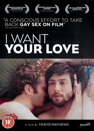 Rent I Want Your Love Online DVD Rental
