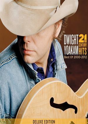 Rent Dwight Yoakam: 21st Century Hits - Best of 2000-2012 Online DVD Rental