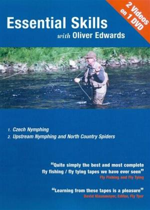 Essential Skills: With Oliver Edwards: Czech Nymphing/ Upstream Nymphing and North Country Spiders Online DVD Rental