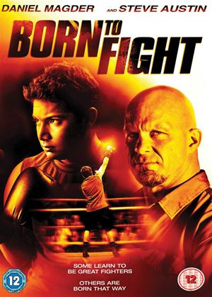 Rent Born to Fight Online DVD Rental